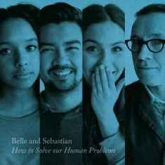 Belle & Sebastian - How To Solve Our Human Problems (Pa