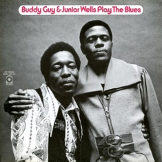 Buddy Guy & Junior Wells - Play The Blues -Hq-