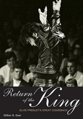 Return Of The King - Elvis Presley's Great Comeback