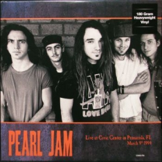 Pearl Jam - Live At Civic Centre in Pensacola, Florida March 9th, 1994