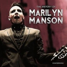 Marilyn Manson - Histroy Of