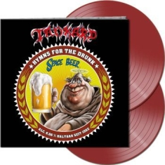 Tankard - Hymns For The Drunk (2 Lp Ltd Gtf C