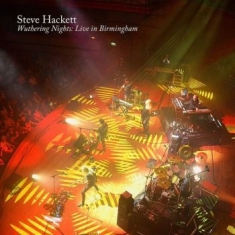 Hackett Steve - Wuthering Nights: Live In Birmingha