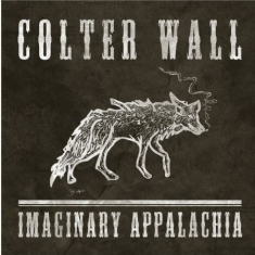 Wall Colter - Imaginary Appalachia