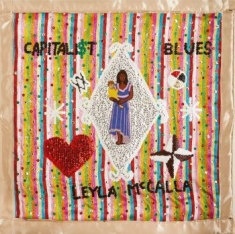 Mccalla Leyla - Capitalist Blues