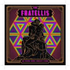Fratellis The - In Your Own Sweet Time