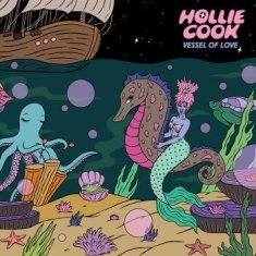 Cook Hollie - Vessel Of Love