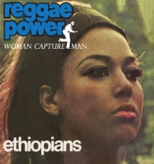 Ethiopians - Reggae Power / Woman Capture Man