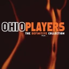 Ohio Players - Definitive Collection. Plus
