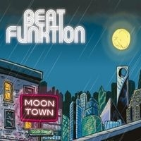 Beat Funktion - Moon Town