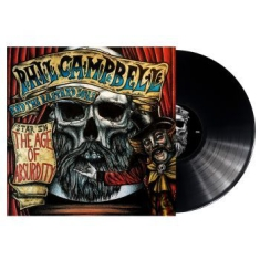 Phil Campbell And The Bastard Sons - The Age Of Absurdity (Black Lp)
