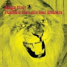Pucho & The Latin Soul Brothers - Jungle Fire (Vinyl)