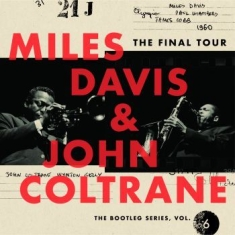 Davis Miles/John Coltrane - Final Tour: The Bootleg6