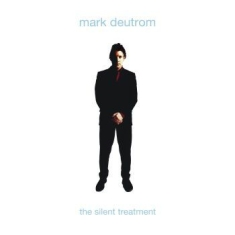 Deutrom Mark - Silent Treatment The (Digipack)