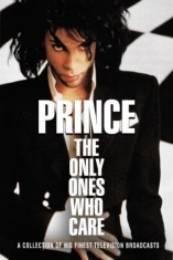 Prince - Only Ones Who Care The (Dvd Collect