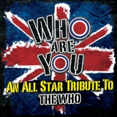 Blandade Artister - Who Are You: An All-Star Tribute To
