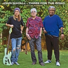Mayall John - Three For The Road