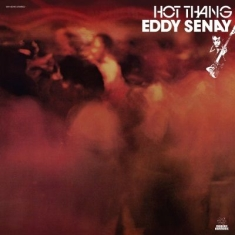Senay Eddy - Hot Thang (Gold Vinyl)