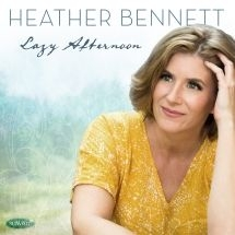 Bennett Heather - Lazy Afternoon