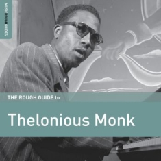 Monk Thelonious - Rough Guide To Thelonious Monk
