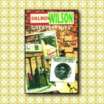 Delroy Wilson - Greatest Hits