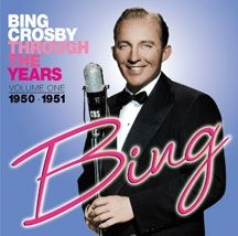 Crosby Bing - Through The Years Volume 1: 1950-19