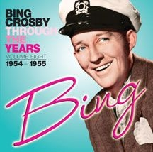 Crosby Bing - Through The Years Volume 8: 1954-19