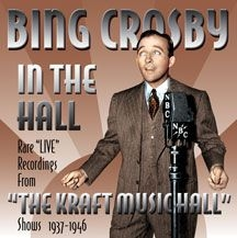 Crosby Bing - In The Hall (The Kraft Music Hall S