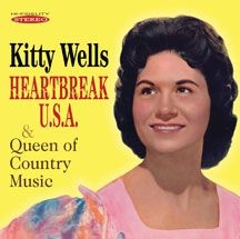 Wells Kitty - Heartbreak U.S.A. & Queen Of Countr
