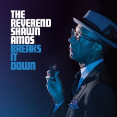 Amos Reverend Shawn - Breaks It Down
