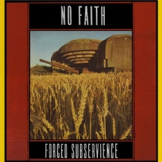 No Faith - Forced Subservience