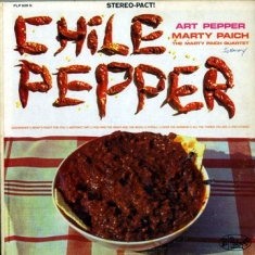 Art Pepper - Chili Pepper