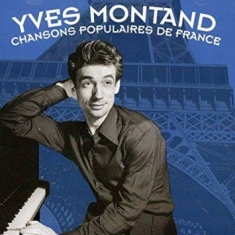 Yves Montand - Chante Les Chansons Populaire