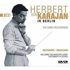 Herbert von Karajan - Karajan In Berlin (Early Recordings