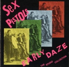 Sex Pistols - Early Daze