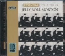 Morton Jelly Roll - Essential Collection