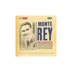 Rey Monte - There's A Song In The Air