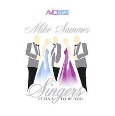 Mike Sammes Singers - Sammes - It Had To Be You