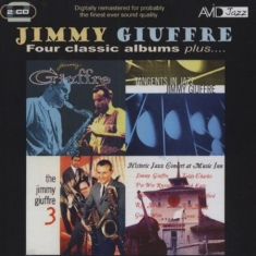 Giuffre Jimmy - Four Classic Albums