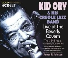 Kid Ory & His Creole Jazz Band - Kid Ory - Live At The Beverly
