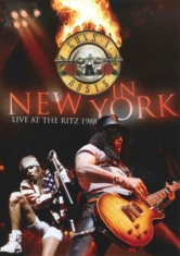 Guns N' Roses - In New York - Live At The Ritz 1988