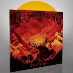 Destroyer 666 - Call Of The Wild (Gul Vinyl)