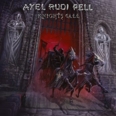 Pell Axel Rudi - Knights Call