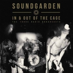Soundgarden - In & Out Of The Cage