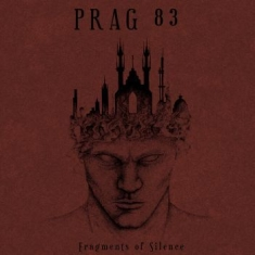 Prag 83 - Fragments Of Silence