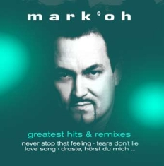 Mark 'oh - Greatest Hits & Remixes
