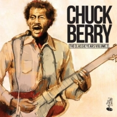 Chuck Berry - Classic Years Vol.2