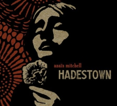 ANAIS MITCHELL - Hadestown - Deluxe Edition