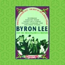 Lee Byron & The Dragonaires & Frien - Volume 2: Jamaica's Golden Hits