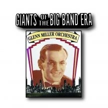 Miller Glenn & Orchestra - Giants Of The Big Band Era